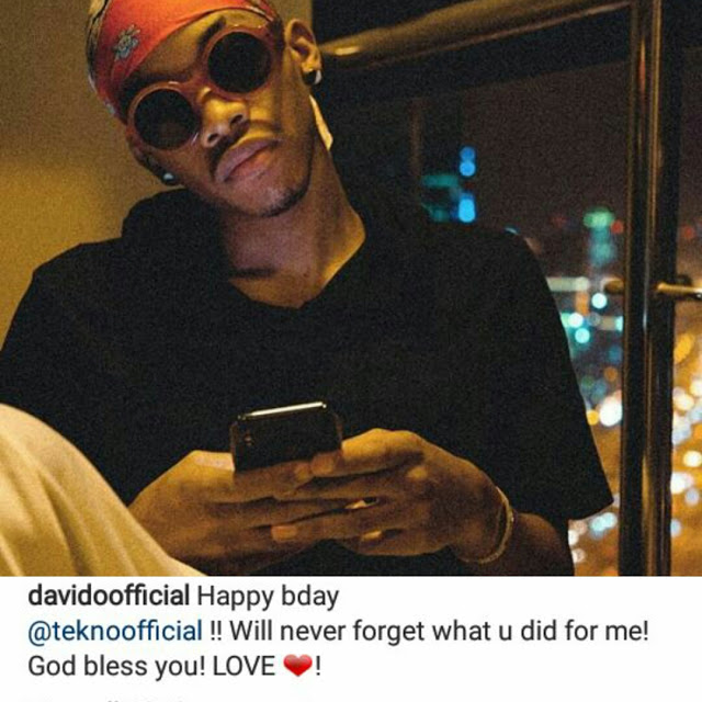 Will never forget what you did for me-Davido celebrates Tekno