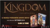 http://blog.mangaconseil.com/2018/07/video-bande-annonce-kingdom.html
