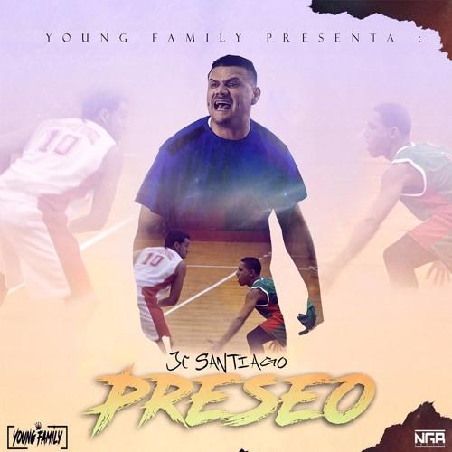 JC Santiago – Preseo (Prod-HitzFactory) (EXCLUSIVO)