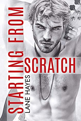 Starting From Scratch by Lane Hayes