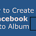 How to Make Facebook Photo Album