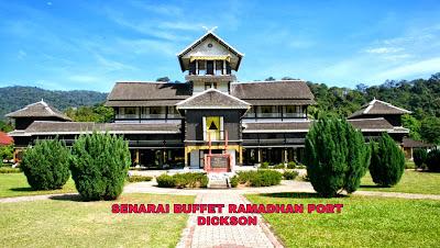 Senarai Buffet Ramadhan Port Dickson 2019 (Harga dan Lokasi)