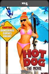 Hot Dog, o Filme – Dublado