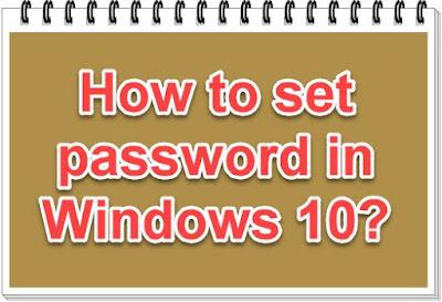 How to set password in Windows 10?