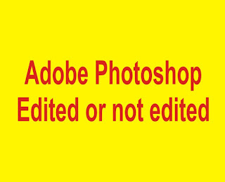 How To knowing foto edited or not with easily