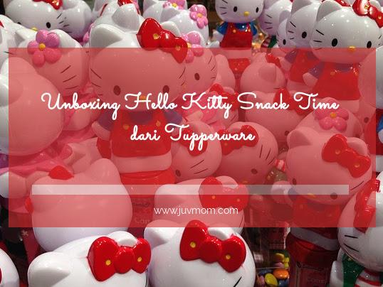Unboxing Hello Kitty Snack Time dari Tupperware