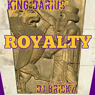 New Music: King Darius The Great – Royalty