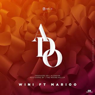 Audio Wini ft Marioo - Ado Mp3 Download