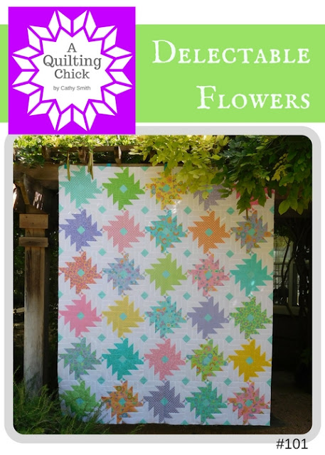 A Quilting Chick - Delectable Flowers
