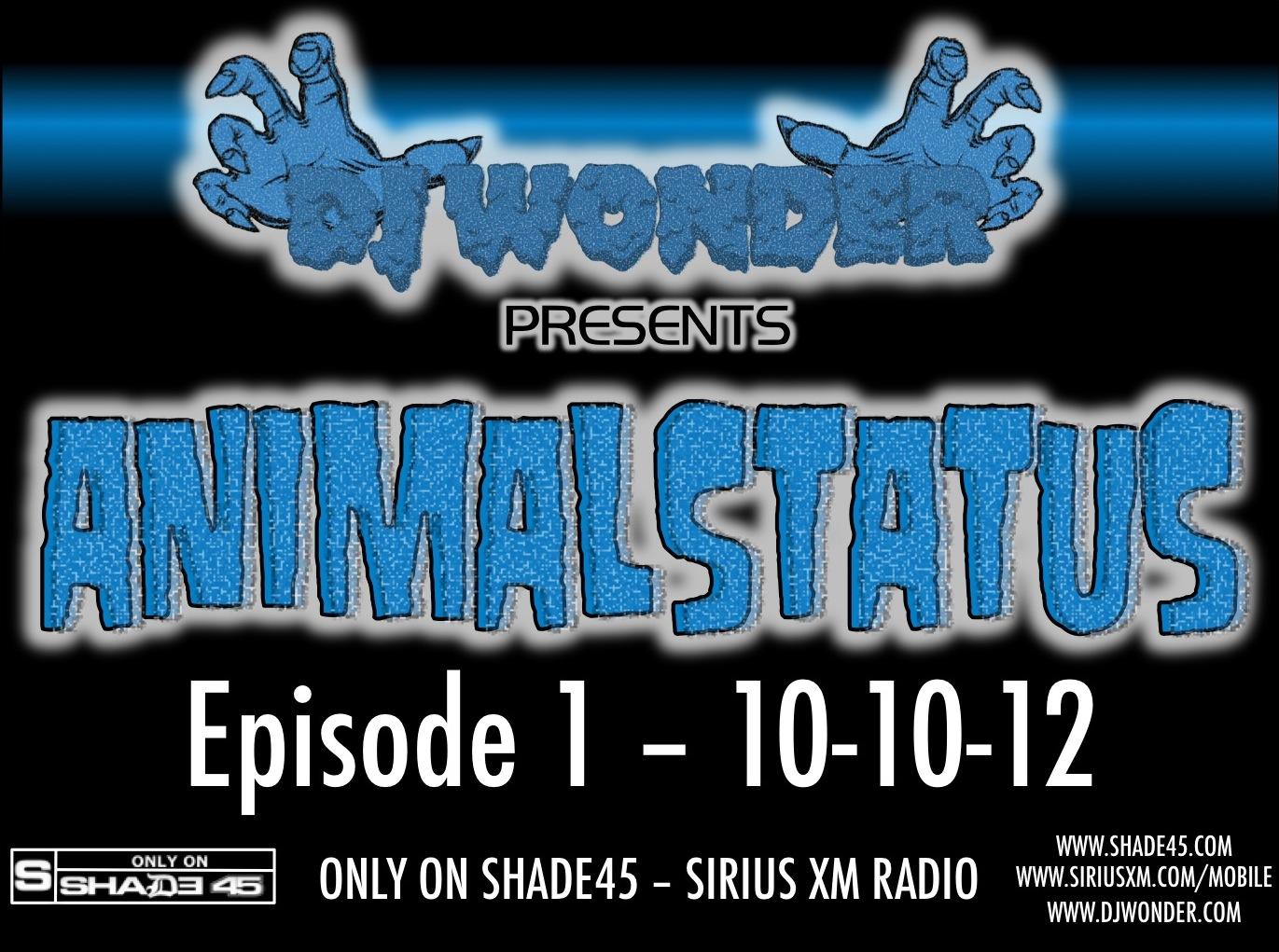 Dj wonder presents animalstatus ep1 10 10 2012 rockthedub for Kendrick lamar swimming pools mp3 download free