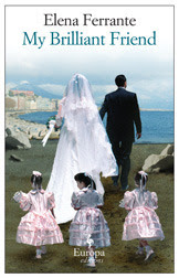 Elena Ferrante, My Brilliant Friend, Book Scoop, InToriLex