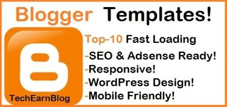 Top 10 Best Free SEO & Responsive Blogger Templates-TechEarnBlog