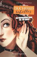 http://antredeslivres.blogspot.fr/2017/04/duchesses-rebelles-tome-2-la-dangereuse.html