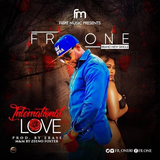 World Premiere : Fr One – International Love