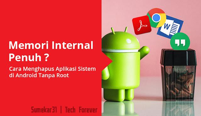 Cara Menghapus Aplikasi Sistem di Android Tanpa Root