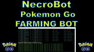 NecroBOT v0.9.7 Forked Pokemon GO New API Work 100%