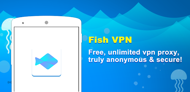 FishVPN-Unlimited-Free-VPN-Proxy-Security