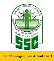 SSC Stenographer Admit Card