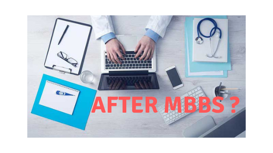 30+ CAREER OPTIONS AFTER MBBS IN INDIA