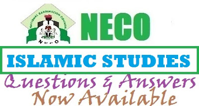 NECO Islamic Studies Expo Questions and Answers 2017 | OBJ/Theory