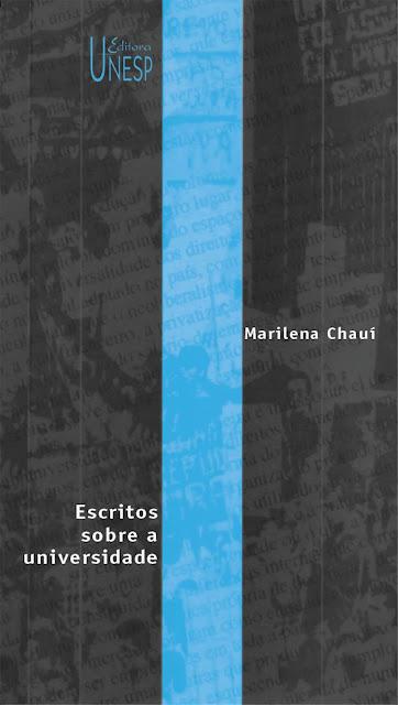 Escritos sobre a universidade Marilena Chauí