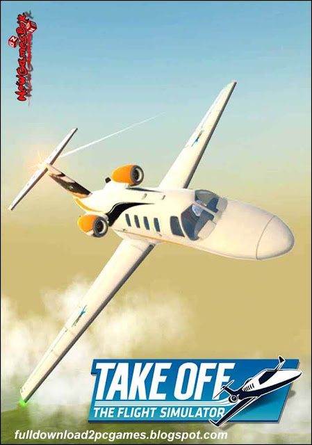 Take Off The Flight Simulator Free Download PC Game- SKIDROW