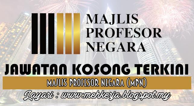 Jawatan Kosong Terkini 2016 di Majlis Profesor Negara (MPN)