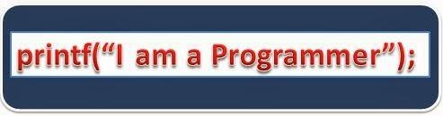 "printf(""I am a programmer"");"
