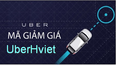 Mã khuyến mãi Uber cho khách hàng mới UbetHviet
