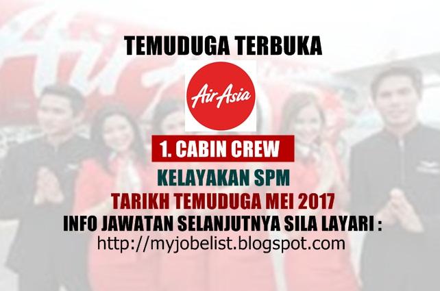 Temuduga Terbuka Sebagai Cabin Crew di AirAsia Berhad Pada Mei 2017