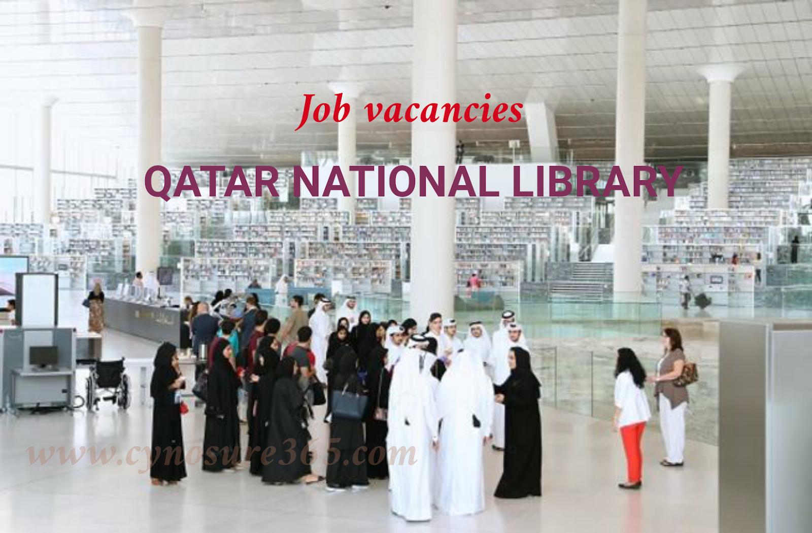 Qatar National Library Current Job Vacancies