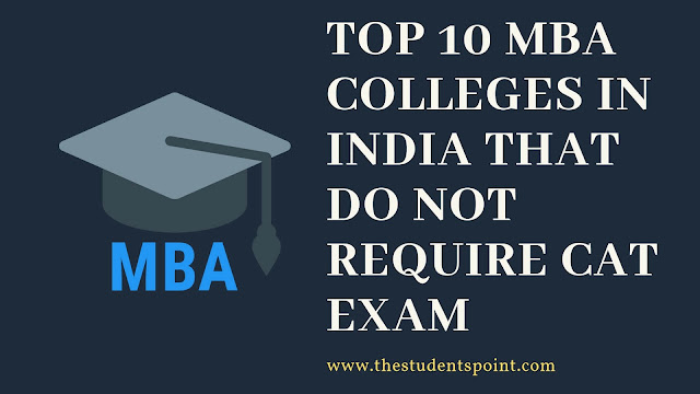 Top 10 MBA Colleges in India that Do Not Require Cat Exam