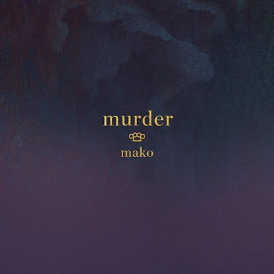 "Mako Unveils New Single ""Murder"""