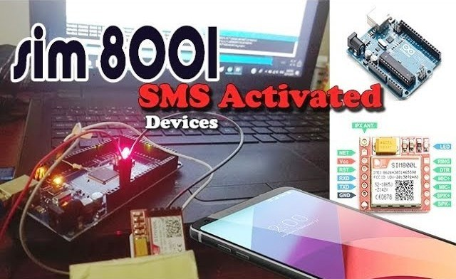 Easy Mades: SIM800L GPRS Module_Part 02 SMS Activated Devices