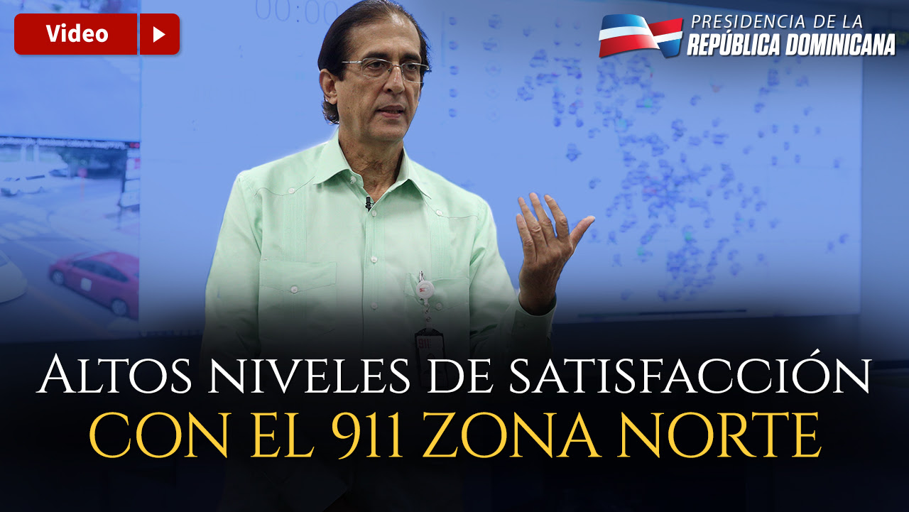 VIDEO: Altos niveles de satisfacción con el Sistema 911 Zona Norte
