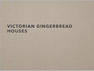 Victorian Architecture PowerPoint