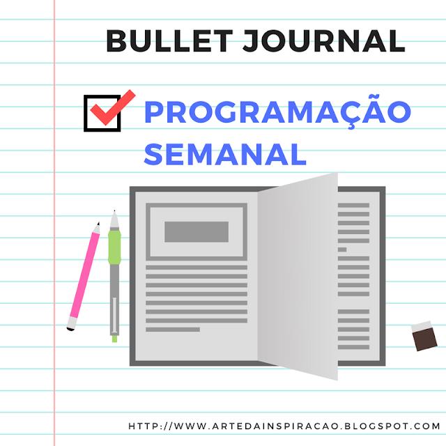 semana, semanal, programação, bullet, journal, organizar, organização, tarefas