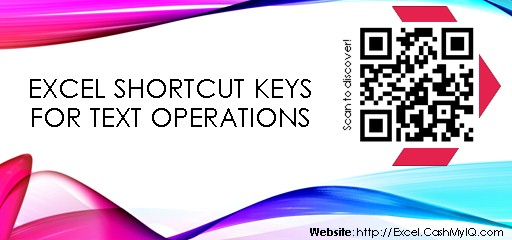 EXCEL SHORTCUT KEYS FOR TEXT OPERATIONS