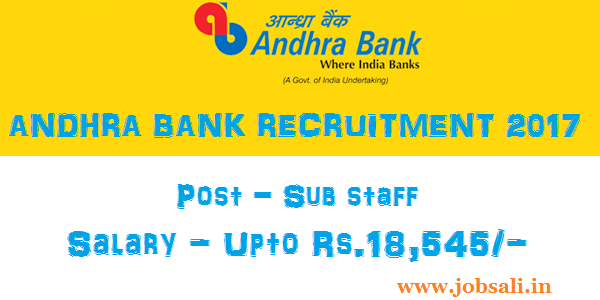 Sub Staff jobs in Andhra Bank, Latest Bank jobs 2017, Andhra Bank Sweeper vacancy