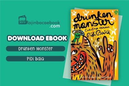 Download Novel Drunken Monster: Cacatnya Harian Pidi Baiq by Pidi Baiq Pdf