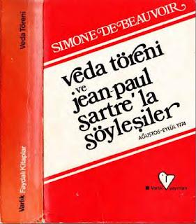 Simone de Beauvoir - Veda Töreni ve Jean Paul Sartre'la Söyleşiler