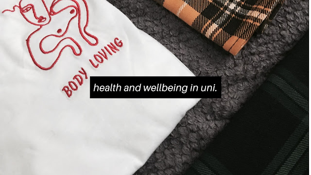 Health and Wellbeing in University // Student Life
