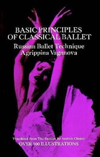 Basic Principles of Classical Ballet - Agrippina Vaganova