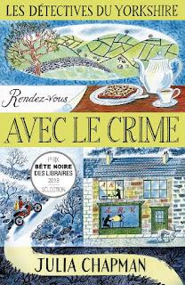 Les détectives du Yorkshire tome 1 : rendez-vous avec le crime de Julie Chapman