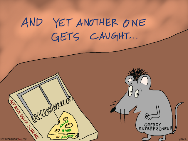 %23entrepreneurfail+Mousetrap -  The Entrepreneur Mousetrap: The Greedy Get Trapped