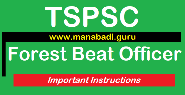 TS Jobs, TSPSC, Forest Beat Officer Recruitment, Forest Department, TS Hall Tickets, Important Instructions,