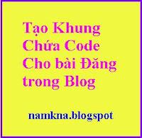 Một số khung chứa code đẹp cho blogger