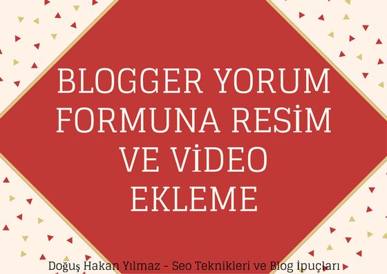 blogspot-yorum-alanına-resim-ve-video-ekleme