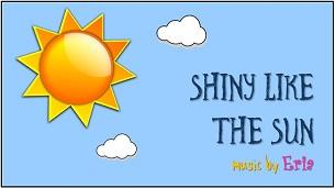 "Shiny Like The Sun"" border ="