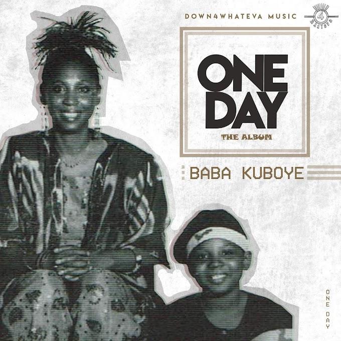 "Baba Kuboye ""One Day"" Album Download"